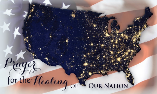 Prayer for the Healing of Our Nation